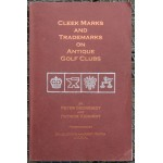 Cleek Marks And Trademarks On Antique Golf Clubs by Peter Georgiady, Patrick Kennedy 1st Edition 2000